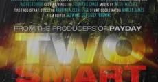 Two Smart (2014) stream