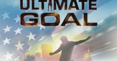 Ultimate Goal streaming