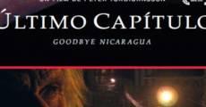 Película Último capítulo - Adiós Nicaragua