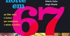 Película Uma Noite em 67