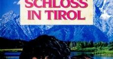 Filme completo Das Schloß in Tirol