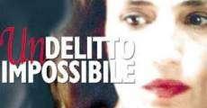 Filme completo Un delitto impossibile
