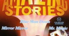 Amazing Stories: Blue Man Down