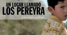 Película Un lugar llamado Los Pereyra