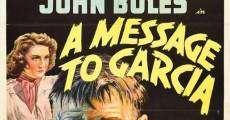 Película Un mensaje a García