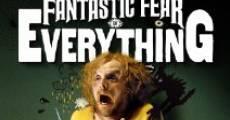 Película Un miedo increíble a todo lo que existe