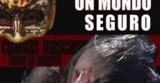 Un mundo seguro (2010) stream