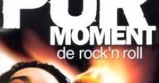 Un pur moment de rock'n roll streaming