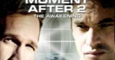 Filme completo The Moment After 2: The Awakening