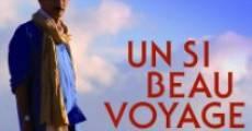 Película Un si beau voyage