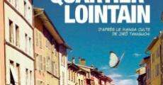Quartier lointain (aka A Distant Neighborhood) film complet