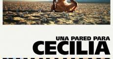 Película Una pared para Cecilia