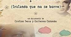 Una por una (tratando que no se borre) (2011)