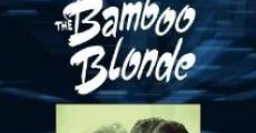 La bionda di bambù