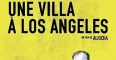 Une villa à Los Angeles streaming