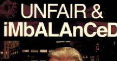 Filme completo Unfair and Imbalanced