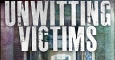 Unwitting Victims (2012)