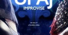 Película Upaj: Improvise