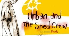 Filme completo Urban & the Shed Crew