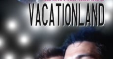 Película Vacationland