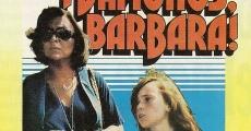 Película Vámonos, Bárbara