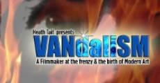 VANdaliSM streaming