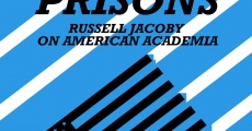 Película Velvet Prisons: Russell Jacoby on American Academia