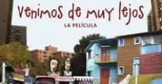 Venimos de muy lejos (2012) stream
