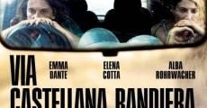 Película Via Castellana Bandiera