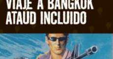 Película Viaje a Bangkok, ataúd incluido