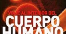 Película Viaje al Interior del Cuerpo Humano