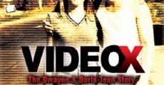 Película Video X: La historia de Dwayne y Darla-Jean