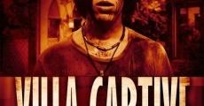 Película Villa Captive