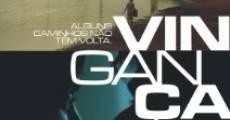 Vingança (2008) stream