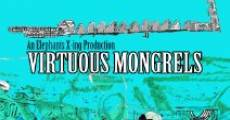 Virtuous Mongrels streaming