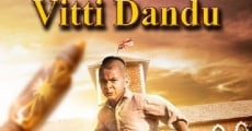 Vitti Dandu streaming