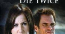 Vive una vez, muere dos (2006) stream