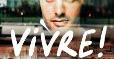 Ver película Vivre!