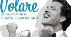 Volare - La grande storia di Domenico Modugno streaming