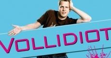 Película Vollidiot