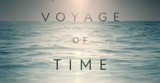 Voyage of Time streaming