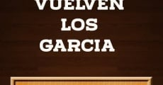 Película ¡Vuelven los Garcia!