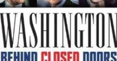 Filme completo Washington: Behind Closed Doors