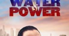 Filme completo Water & Power