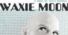 Waxie Moon (2009) stream