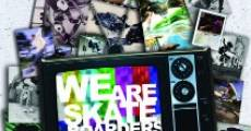 Película We Are Skateboarders