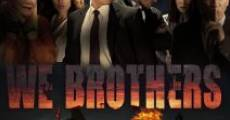 We, Brothers (2015) stream