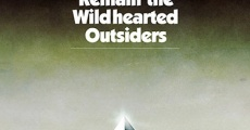 Película We Must Remain the Wildhearted Outsiders