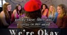 We're Okay (2014) stream