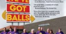 We've Got Balls (2013) stream